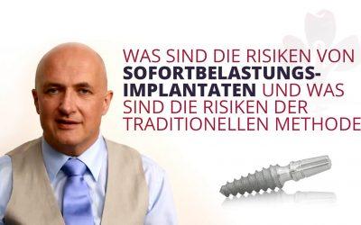 Risiken von Sofortbelastungs-Implantaten